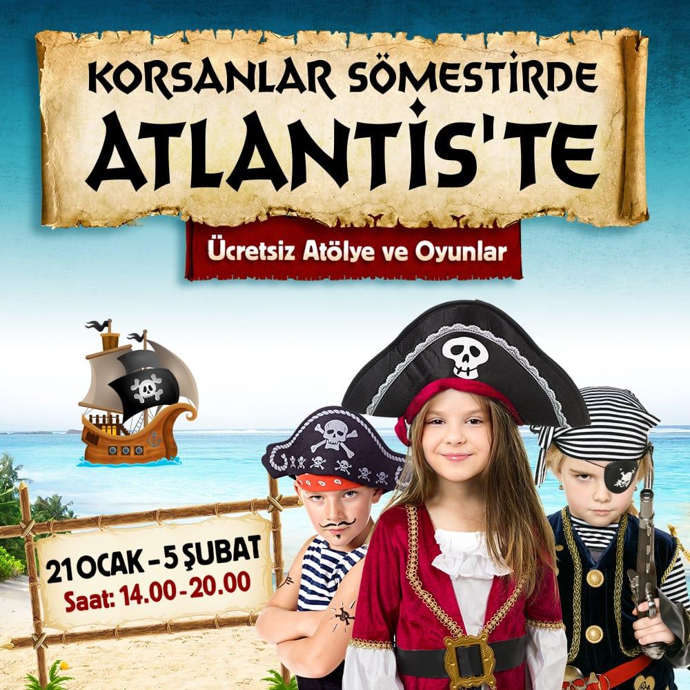 Korsanlar Sömestirde Atlantis'te