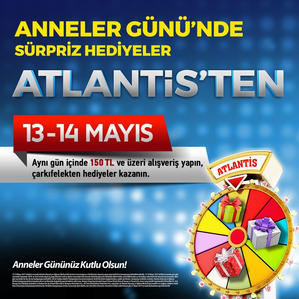 Anneler Günü'nde Sürpriz Hediyeler Atlantis'ten
