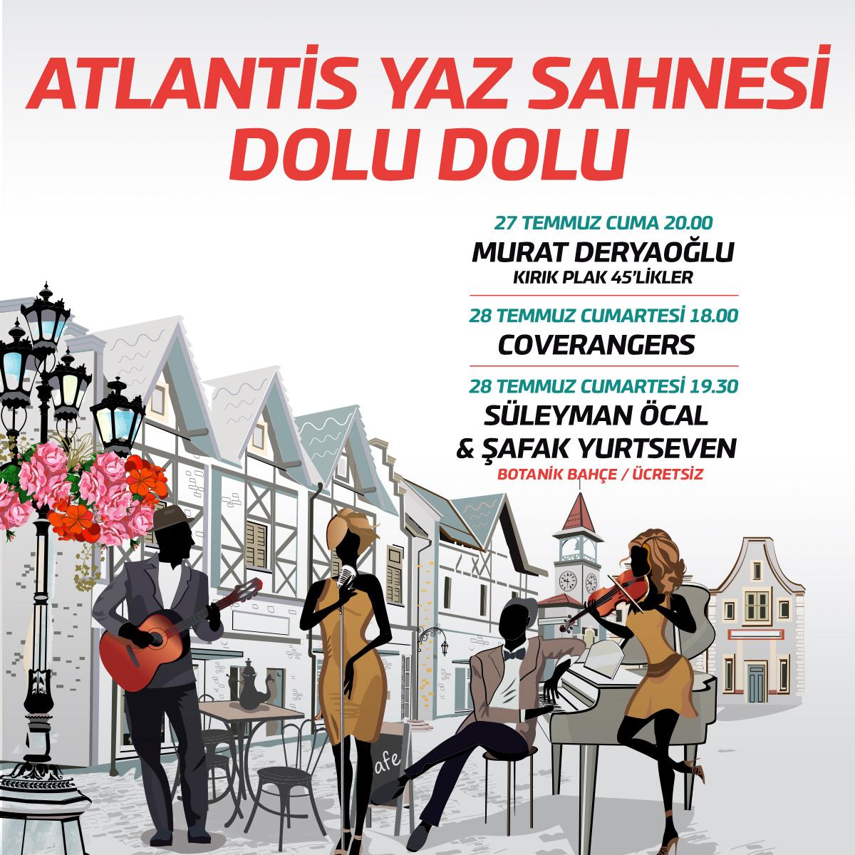 Atlantis Yaz Sahnesi Müzik Dinletisi