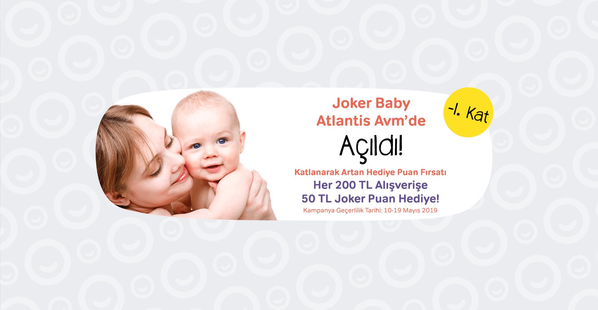 Joker Baby Açılıyor