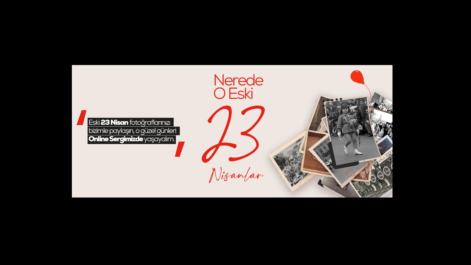 23 Nisan Online Sergi